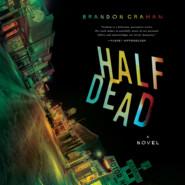 Half Dead (Unabridged)