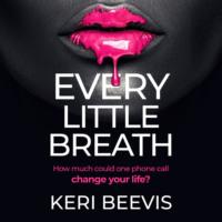 Every Little Breath (Unabridged)