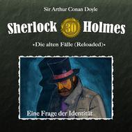 Sherlock Holmes, Die alten Fälle (Reloaded), Fall 30: Eine Frage der Identität