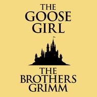 The Goose-Girl (Unabridged)