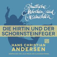 H. C. Andersen: Sämtliche Märchen und Geschichten, Die Hirtin und der Schornsteinfeger