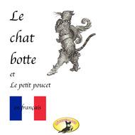 Contes de fées en français, Le chat botté \/ Le petit poucet