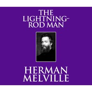 The Lightning-Rod Man (Unabridged)