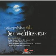 Geistergeschichten der Weltliteratur, Volume 1: Die Geisterwahl \/ Vera \/ Die Pflanzen des Dr. Cinderella \/ Der Bahnwärter