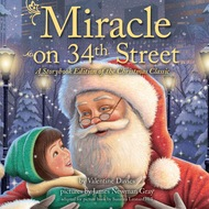Miracle on 34th Street - A Storybook Edition of the Christmas Classic (Unabridged)