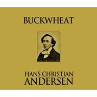 Buckwheat (Unabridged)