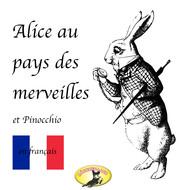 Contes de fées en français, Alice au pays des merveilles \/ Pinocchio