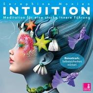 Intuition - Meditation für eine starke innere Führung