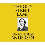 The Old Street Lamp (Unabridged)
