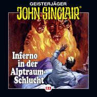 John Sinclair, Folge 122: Inferno in der Alptraum-Schlucht. Teil 4 von 4
