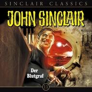 John Sinclair - Classics, Folge 11: Der Blutgraf