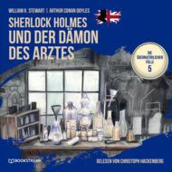 Sherlock Holmes und der Dämon des Arztes - Die übernatürlichen Fälle, Folge 5 (Ungekürzt)