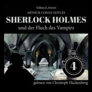 Sherlock Holmes und der Fluch des Vampirs - Die neuen Abenteuer, Folge 4 (Ungekürzt)