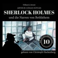 Sherlock Holmes und die Narren von Bethlehem - Die neuen Abenteuer, Folge 10 (Ungekürzt)