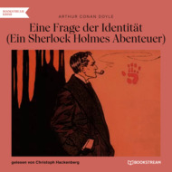 Eine Frage der Identität - Ein Sherlock Holmes Abenteuer (Ungekürzt)