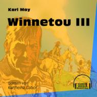 Winnetou III (Ungekürzt)