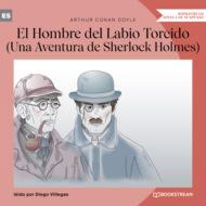 El Hombre del Labio Torcido - Una Aventura de Sherlock Holmes (Versión íntegra)