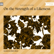 On the Strength of a Likeness (Unabridged)
