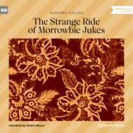 The Strange Ride of Morrowbie Jukes (Unabridged)