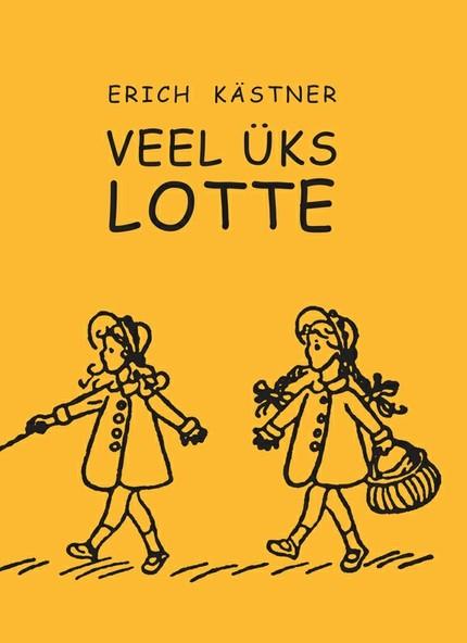 Erich Kärstner Veel üks Lotte leelo kassikäpp et õnn jääks