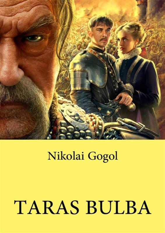 Николай Гоголь Taras Bulba taras boulba