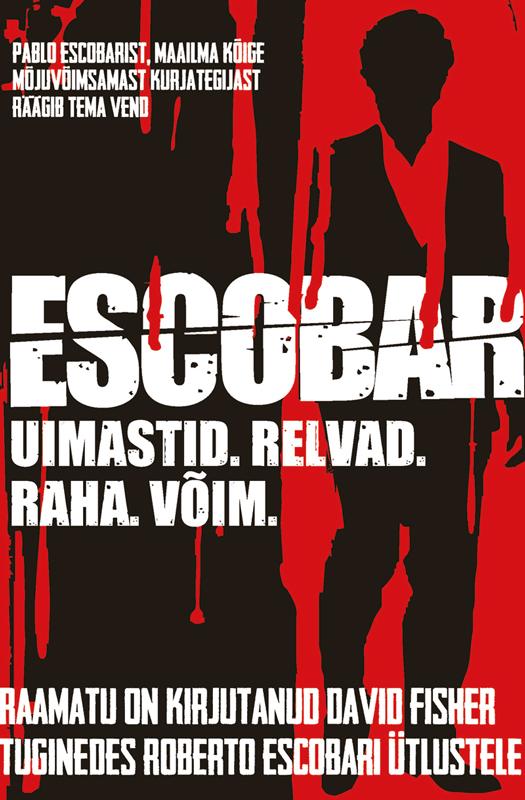 David Fisher Escobar pablo escobar my father
