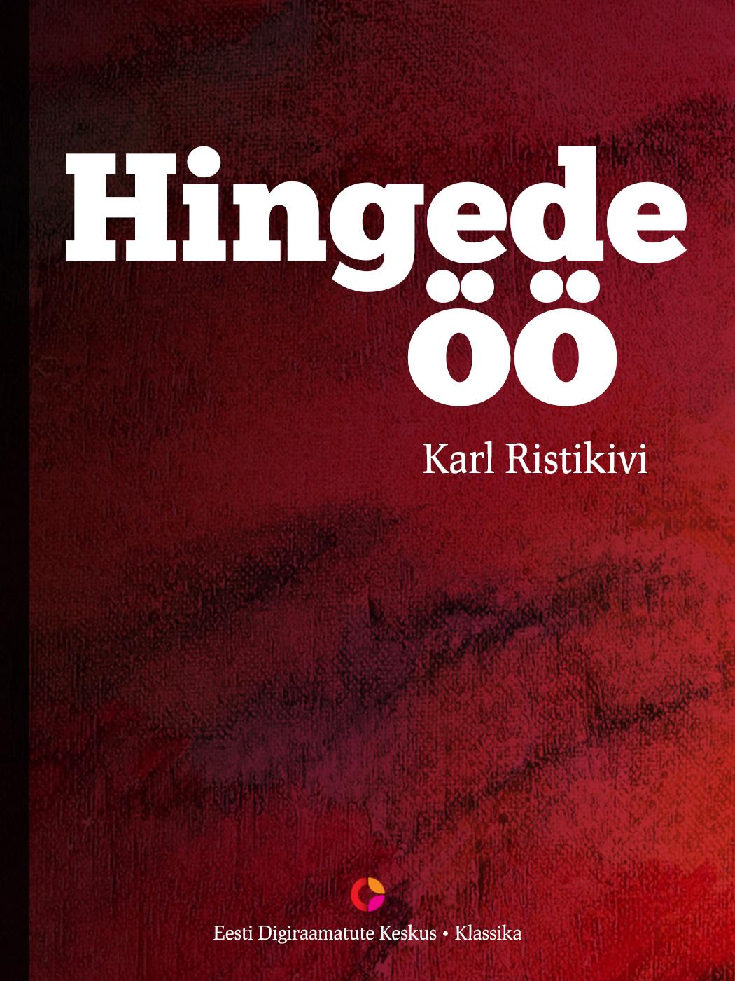 цена Karl Ristikivi Hingede öö онлайн в 2017 году