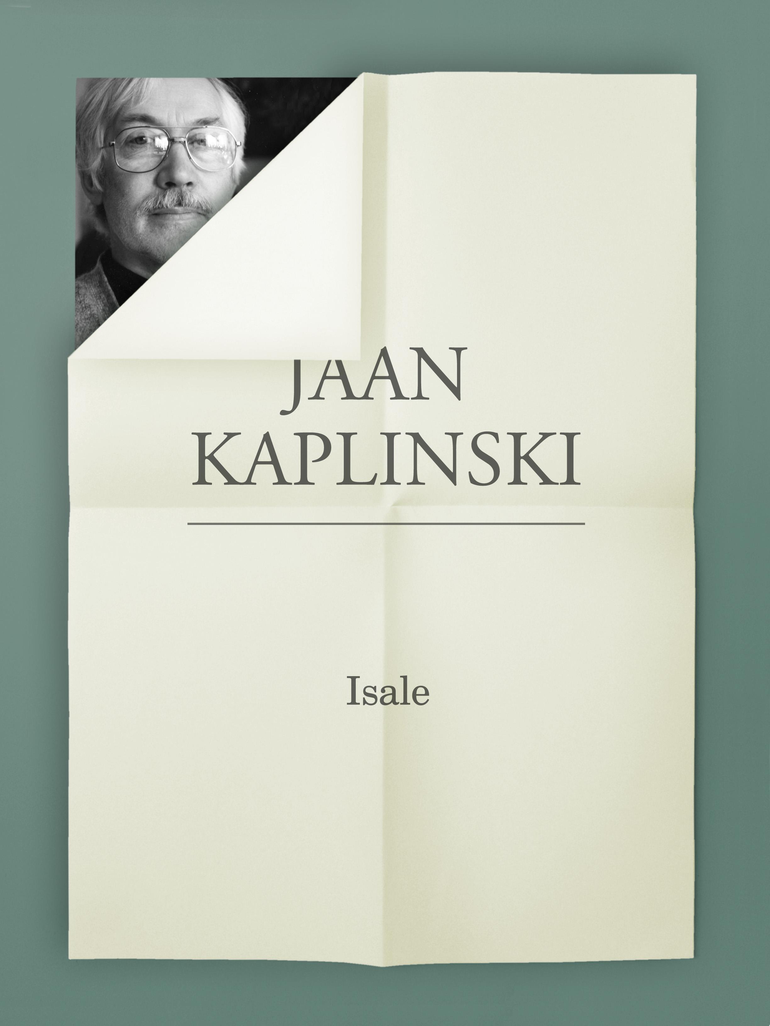 Jaan Kaplinski Isale jaan bergmann j bergmann i laulud isbn 9789949546015