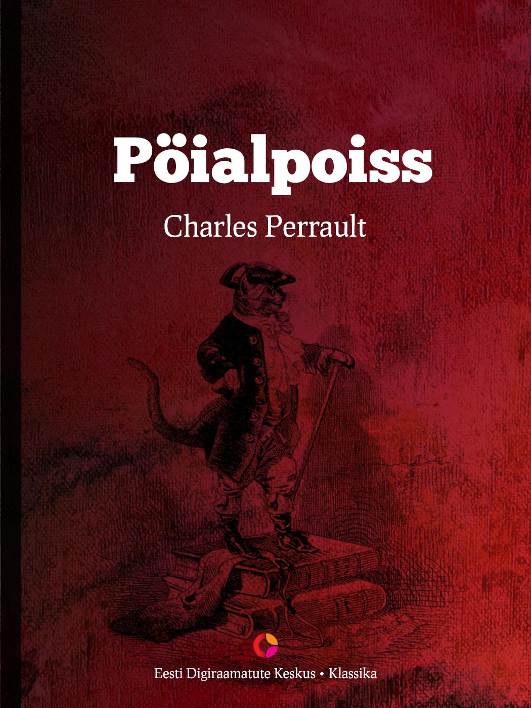 Charles Perrault Pöialpoiss charles perrault kaunitar ja koletis