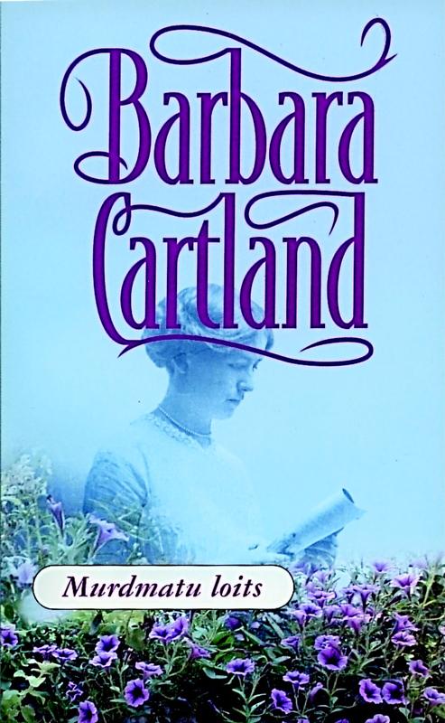 Барбара Картленд Murdmatu loits harville hendrix abielu lihtsad tõed 10 tõdemust kuidas muuta oma praegune suhe suurepäraseks