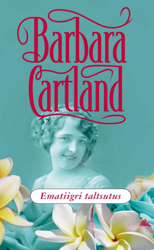 Barbara Cartland Ematiigri taltsutus mariann kaasik püha taevas sa oled rase