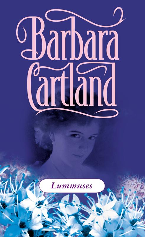 Барбара Картленд Lummuses nicola cornick leedi ja lord