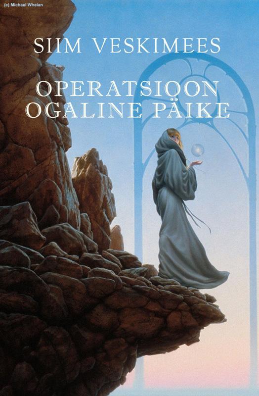 """лучшая цена Siim Veskimees Operatsioon """"Ogaline päike"""""""