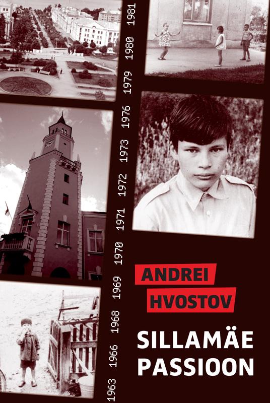 Andrei Hvostov Sillamäe passioon andrei platonov