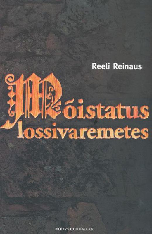 Reeli Reinaus Mõistatus lossivaremetes reeli reinaus vanalinna detektiivid mustpeade maalid