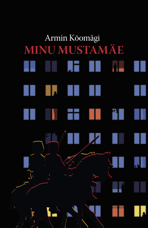купить Armin Kõomägi Minu Mustamäe онлайн
