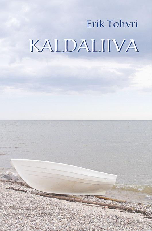 цена Erik Tohvri Kaldaliiva в интернет-магазинах