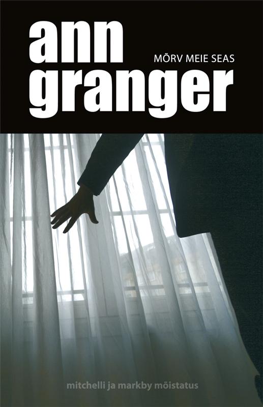M?rv meie seas. Ann Granger. ISBN: 9789985329542