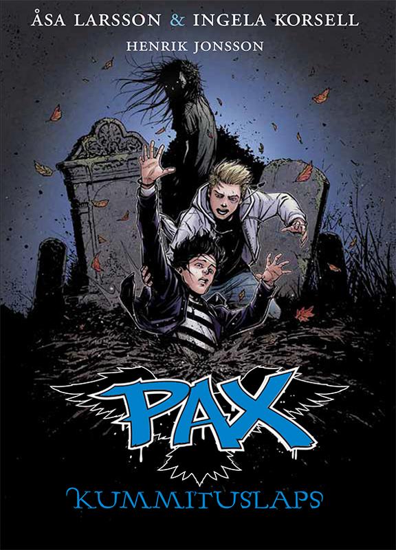Оса Ларссон Kummituslaps. Pax: 3. raamat åsa larsson näkk pax 6 raamat