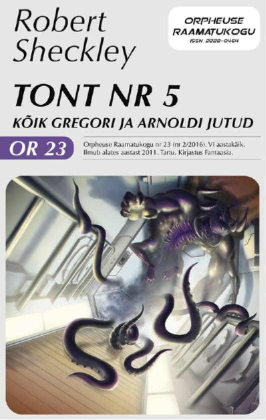 цена Роберт Шекли Tont nr 5. Kõik Gregori ja Arnoldi jutud онлайн в 2017 году
