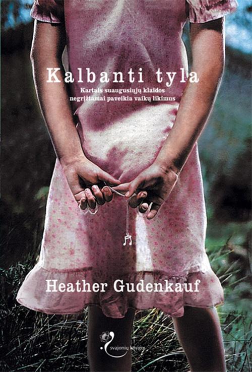 Heather Gudenkauf Kalbanti tyla недорго, оригинальная цена
