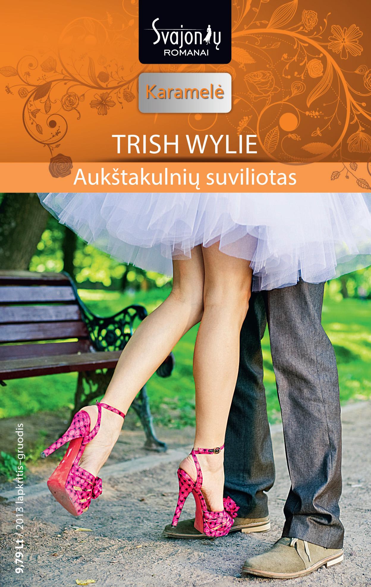 Trish Wylie Aukštakulnių suviliotas trish wylie o reilly s bride