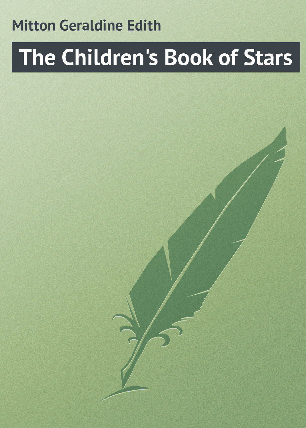 Mitton Geraldine Edith The Children's Book of Stars big book of stars