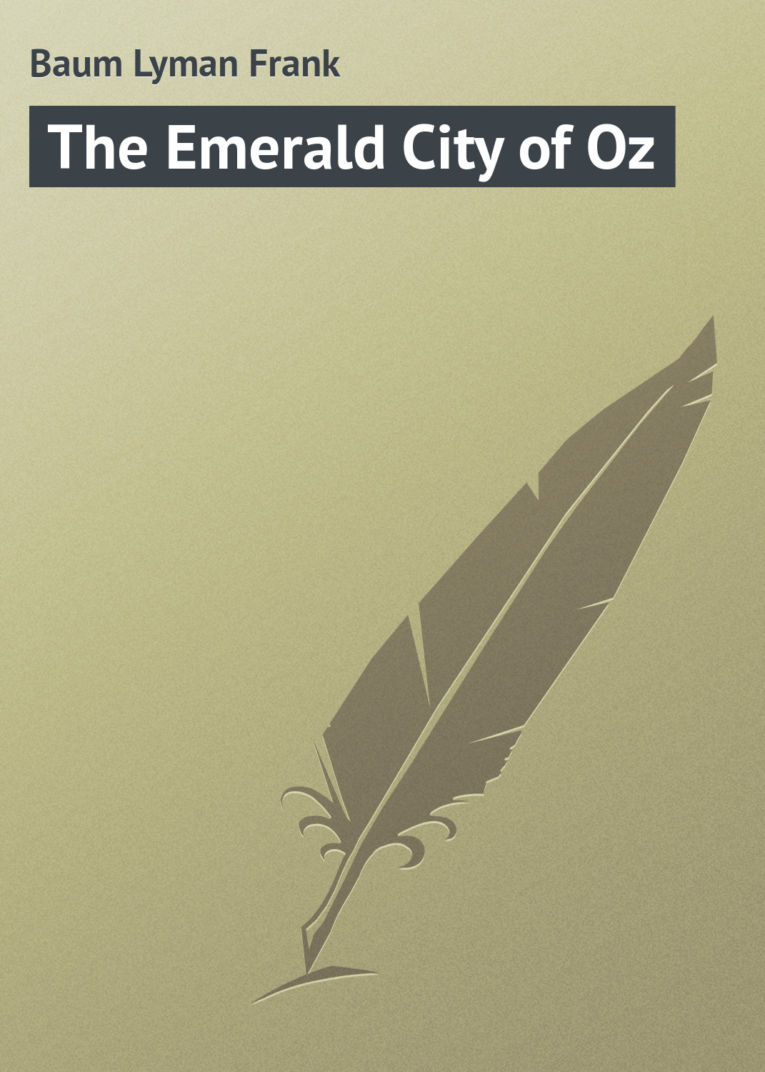 Лаймен Фрэнк Баум The Emerald City of Oz цена