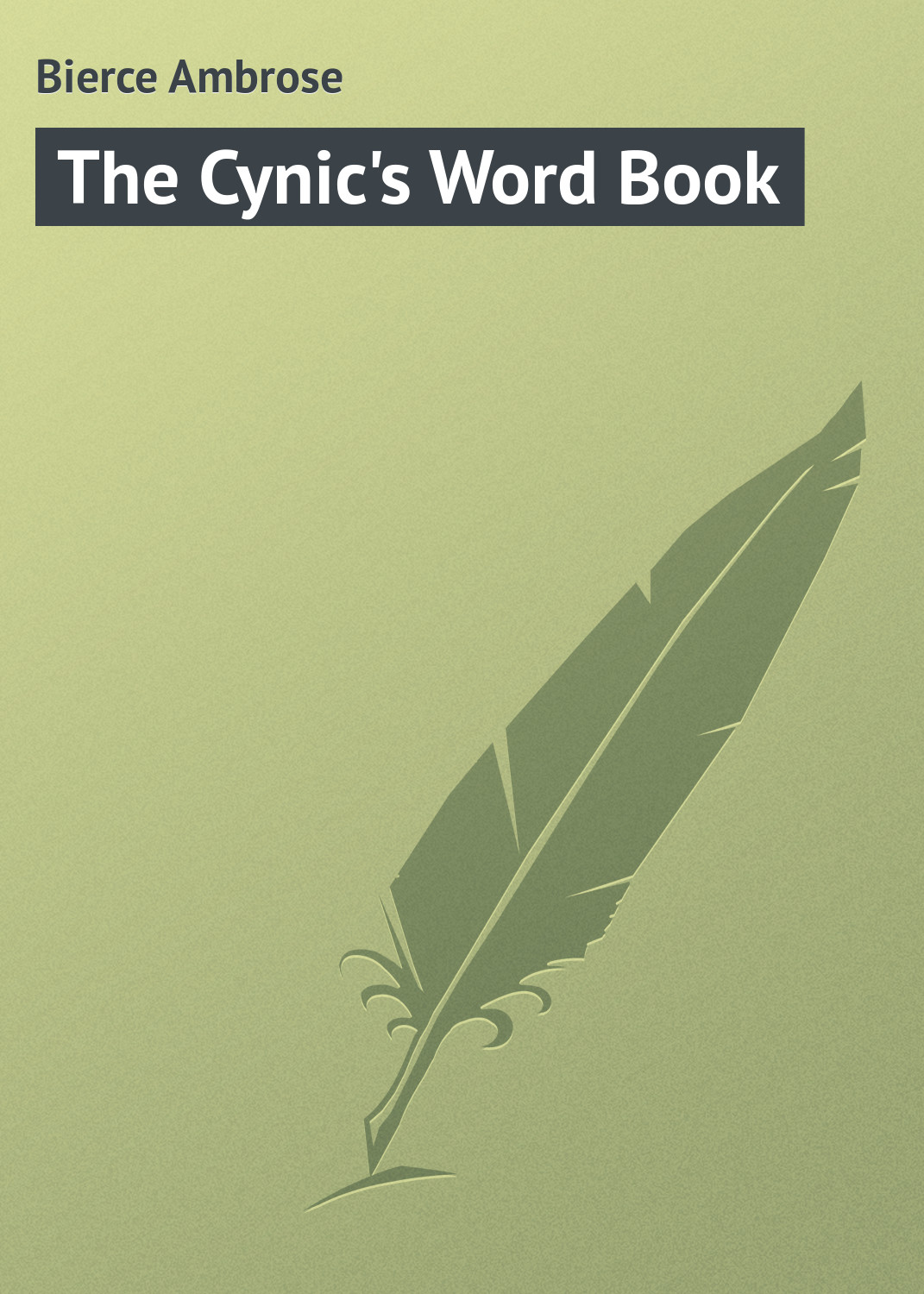 Bierce Ambrose The Cynic's Word Book футболка wearcraft premium printio жук атлас