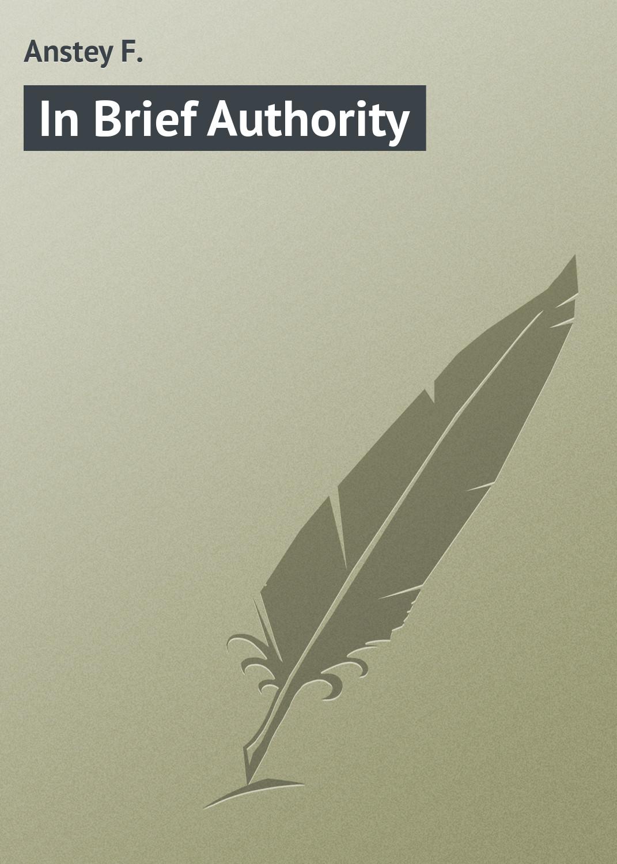 Anstey F. In Brief Authority anstey f the brass bottle
