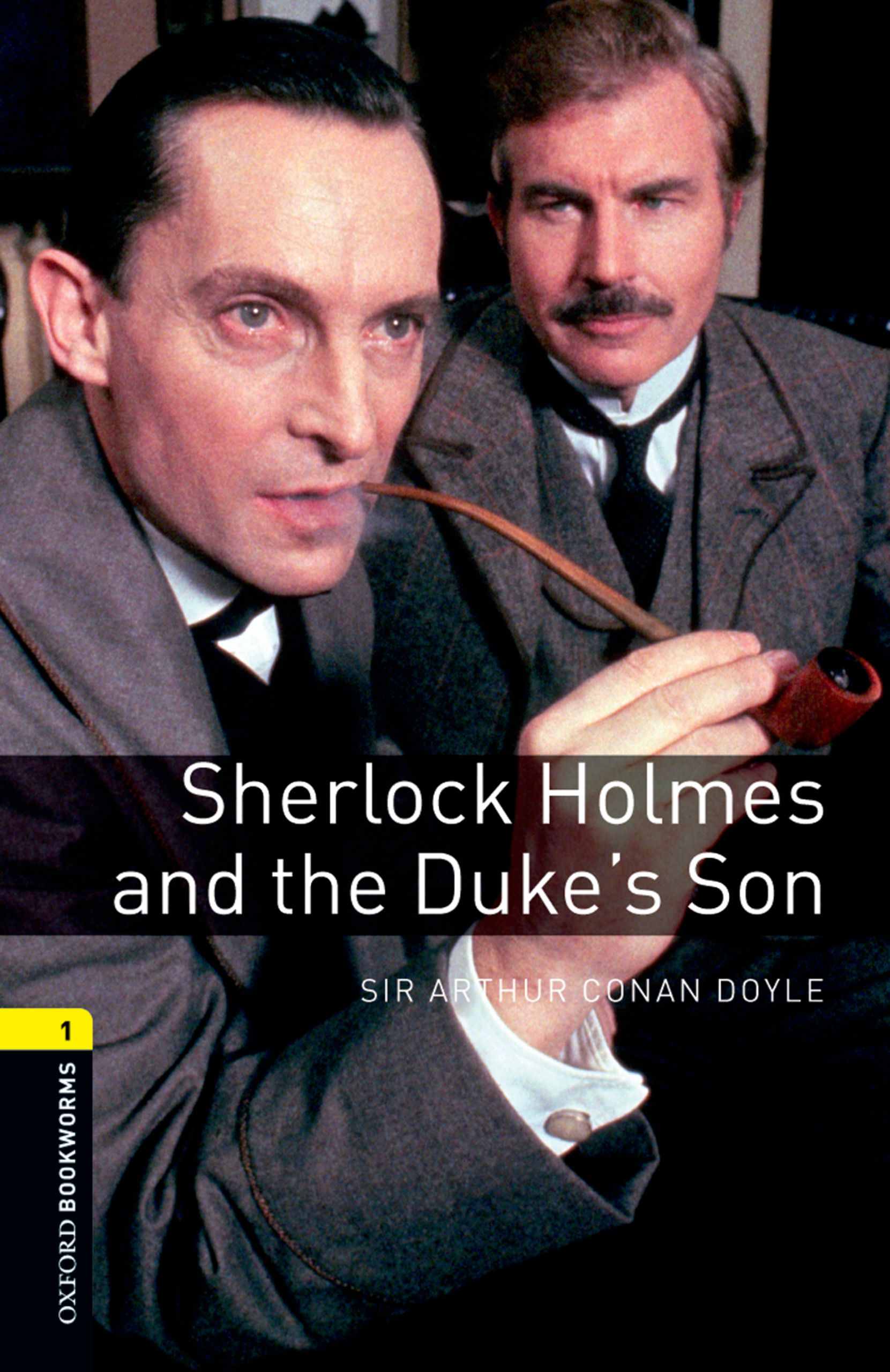 Doyle Arthur Conan Sherlock Holmes and the Duke's Son цена