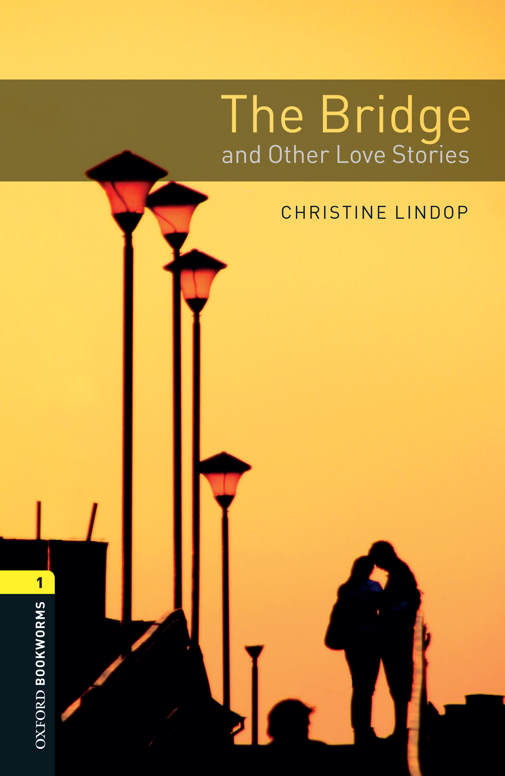 Christine Lindop The Bridge and Other Love Stories