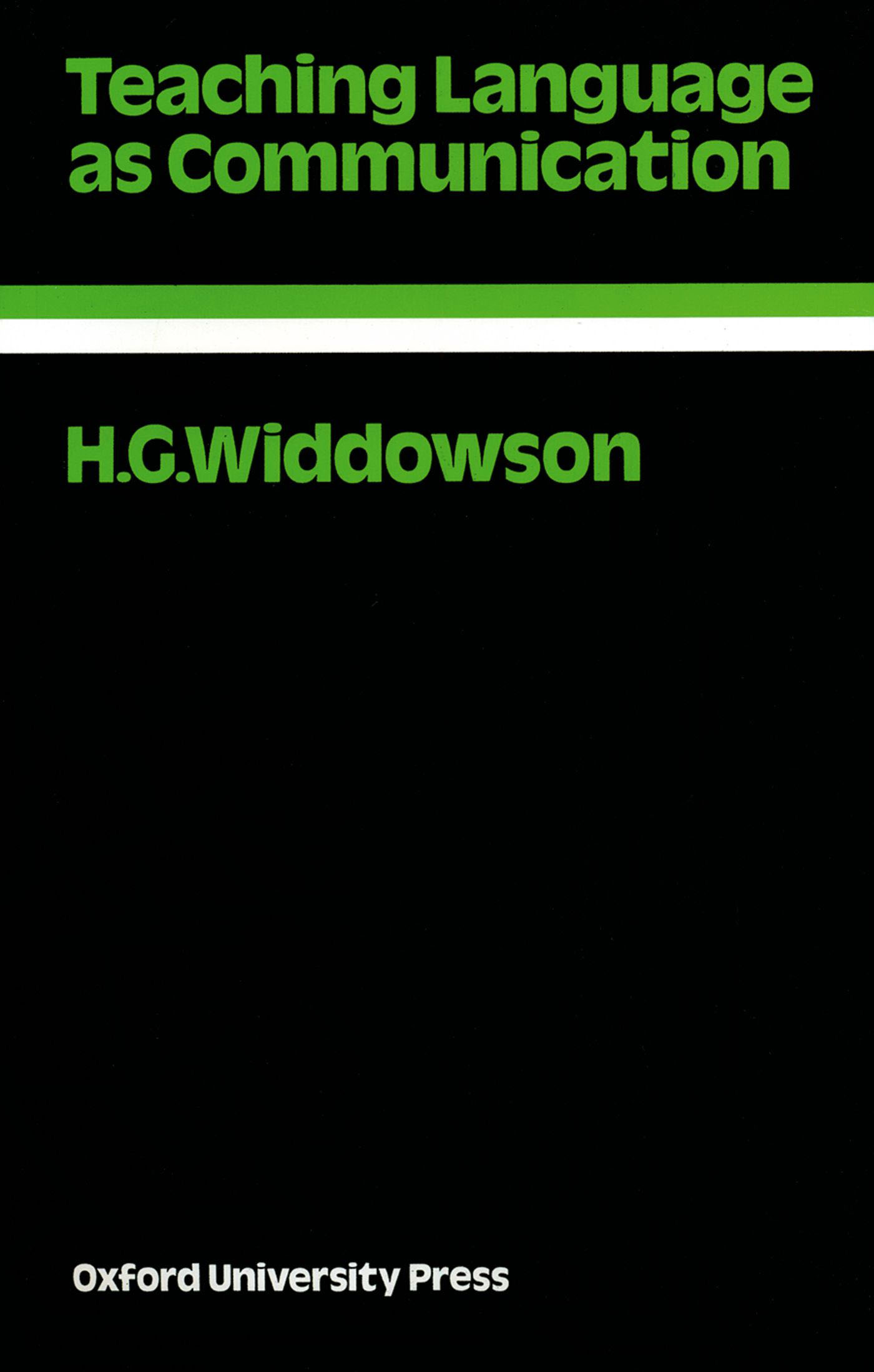 H. G. Widdowson Teaching Language as Communication