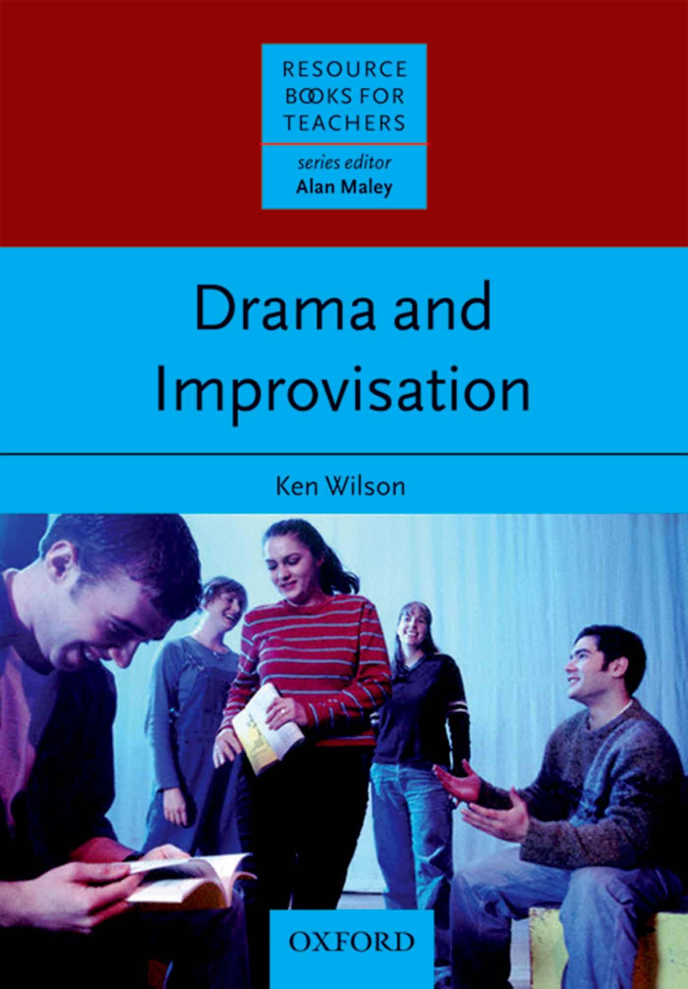 Ken Wilson Drama & Improvisation young children and the arts nurturing imagination and creativity
